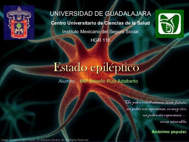 UNIVERSIDAD DE GUADALAJARACentro Universitario de Ciencias de la Salud     Instituto Mexicano del Seguro Social           ...