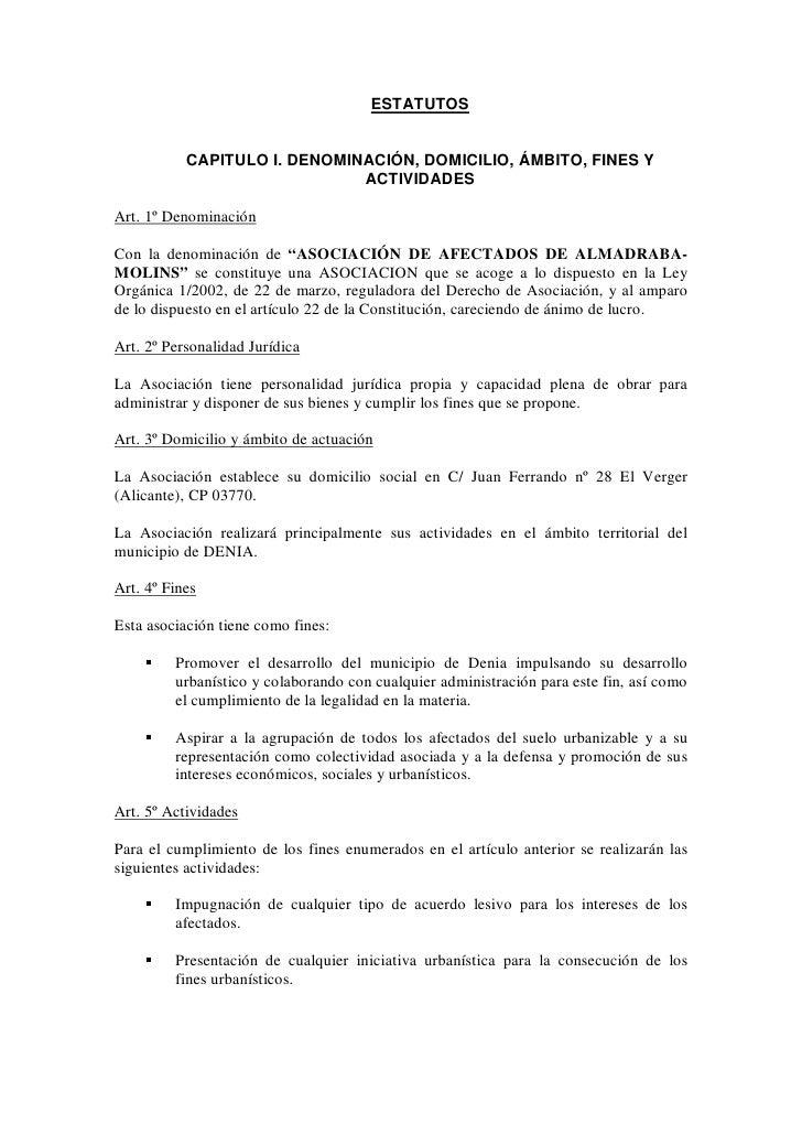 ESTATUTOS              CAPITULO I. DENOMINACIÓN, DOMICILIO, ÁMBITO, FINES Y                               ACTIVIDADES  Art...