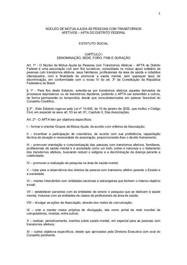 1             NÚCLEO DE MÚTUA AJUDA ÀS PESSOAS COM TRANSTORNOS                     AFETIVOS – APTA DO DISTRITO FEDERAL    ...