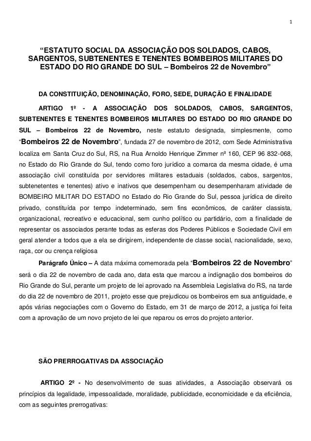 """1  """"ESTATUTO SOCIAL DA ASSOCIAÇÃO DOS SOLDADOS, CABOS, SARGENTOS, SUBTENENTES E TENENTES BOMBEIROS MILITARES DO ESTADO DO ..."""