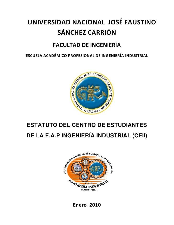 ESTATUTO DEL CENTRO DE ESTUDIANTES DE LA E.A.P INGENIERÍA INDUSTRIAL (CEII)