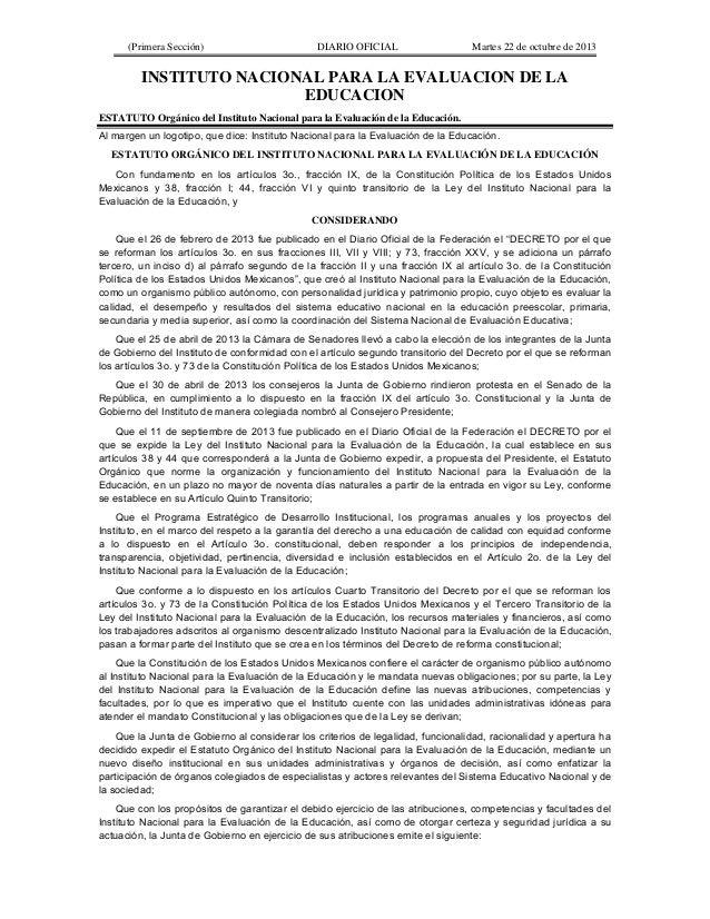 (Primera Sección)  DIARIO OFICIAL  Martes 22 de octubre de 2013  INSTITUTO NACIONAL PARA LA EVALUACION DE LA EDUCACION EST...