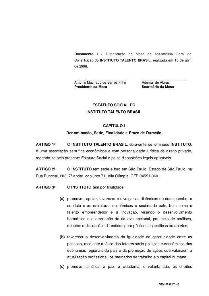 Documento I - Autenticação da Mesa da Assembléia Geral de                      Constituição do INSTITUTO TALENTO BRASIL, r...