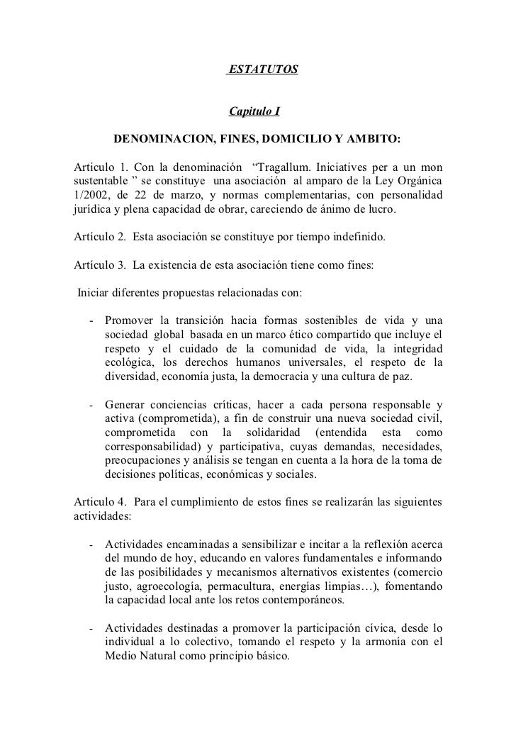 ESTATUTOS                                Capitulo I        DENOMINACION, FINES, DOMICILIO Y AMBITO:Articulo 1. Con la deno...