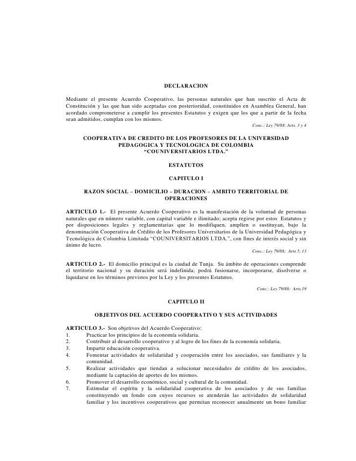 DECLARACIONMediante el presente Acuerdo Cooperativo, las personas naturales que han suscrito el Acta deConstitución y las ...