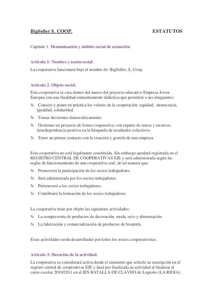 BigSeller S. COOP.                                                      ESTATUTOSCapitulo 1: Denominación y ámbito social ...