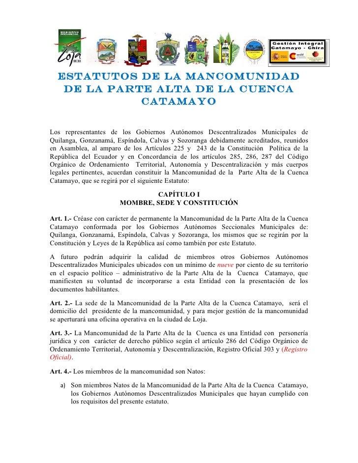 Estatutos de la Mancomunidad   de la Parte Alta de la cuenca             CatamayoLos representantes de los Gobiernos Autón...