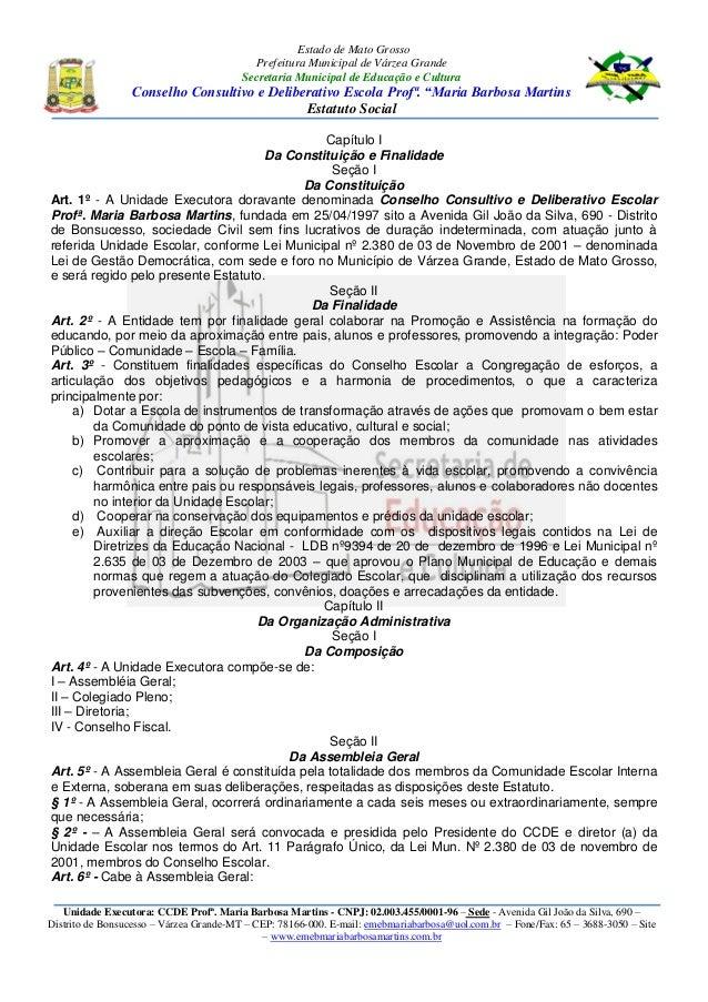 Estado de Mato Grosso Prefeitura Municipal de Várzea Grande Secretaria Municipal de Educação e Cultura Conselho Consultivo...