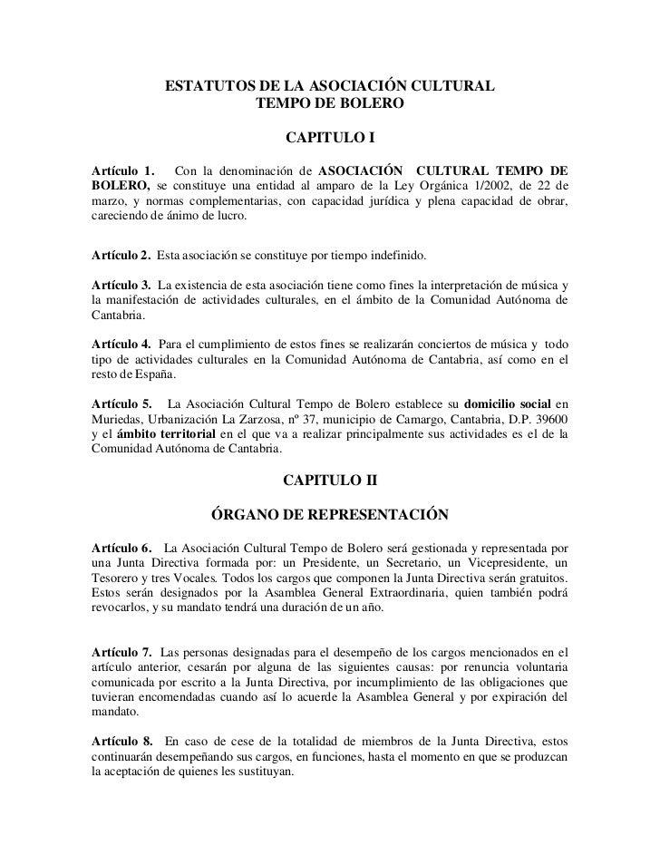 ESTATUTOS DE LA ASOCIACIÓN CULTURAL                      TEMPO DE BOLERO                                    CAPITULO IArtí...
