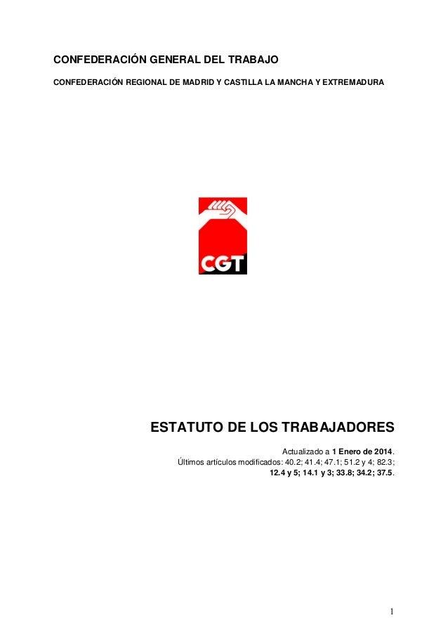 CONFEDERACIÓN GENERAL DEL TRABAJO CONFEDERACIÓN REGIONAL DE MADRID Y CASTILLA LA MANCHA Y EXTREMADURA  ESTATUTO DE LOS TRA...