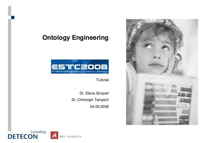 Ontology engineering ESTC2008