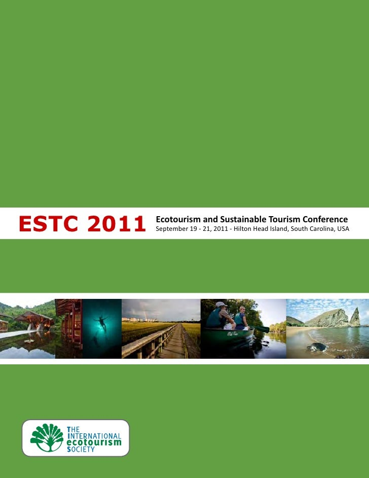 ESTC 2011   Ecotourism and Sustainable Tourism Conference            September 19 - 21, 2011 - Hilton Head Island, South C...