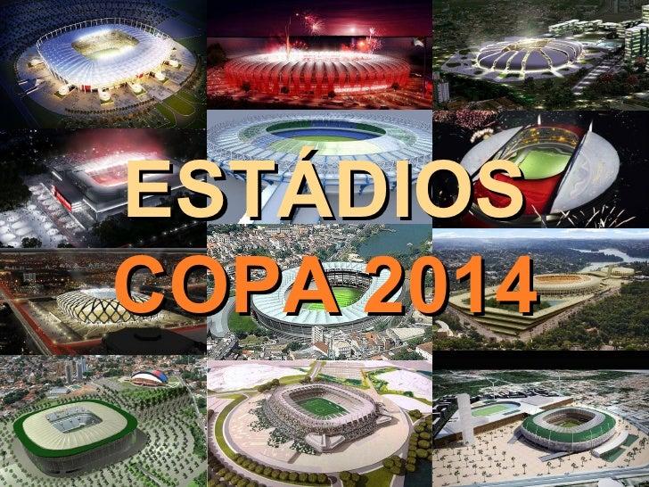 Estádios Copa 2014.