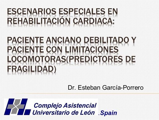 Dr. Esteban García-Porrero .Spain