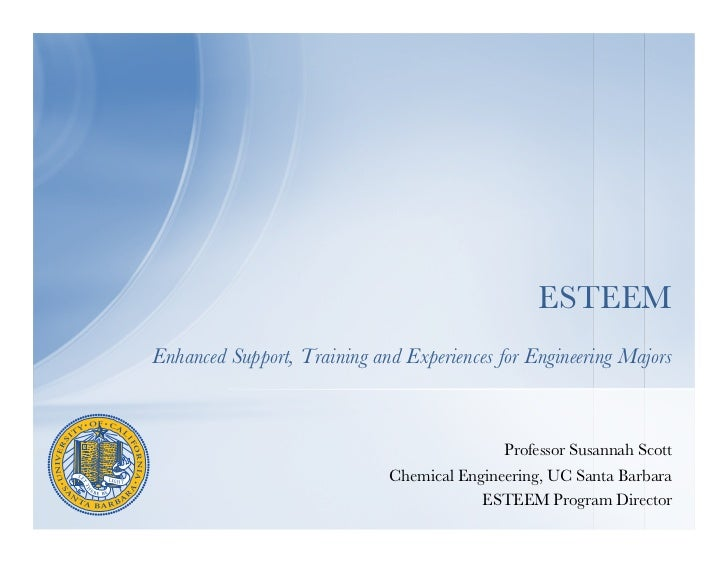 ESTEEMEnhanced Support, Training and Experiences for Engineering Majors                                               Pr...