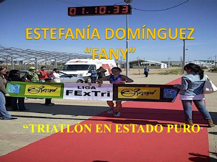 """ TRIATLÓN EN ESTADO PURO """
