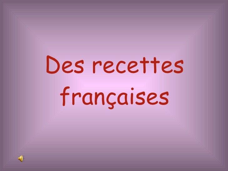 Des recettes françaises