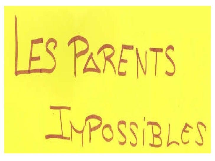 LES PARENTS IMPOSSIBLES--ESTELA
