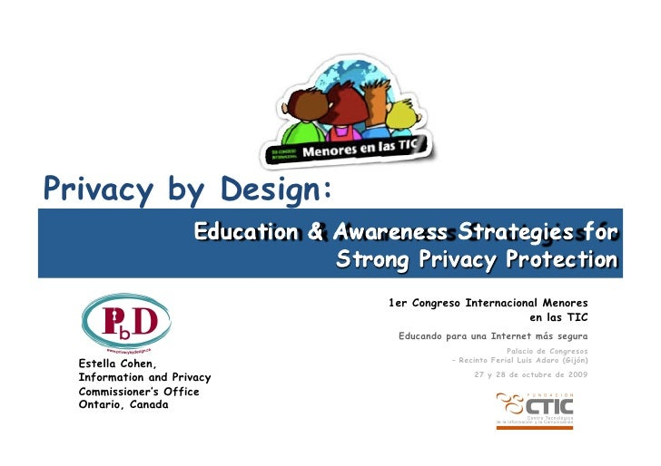 Privacy by Design:                               1er Congreso Internacional Menores                                       ...