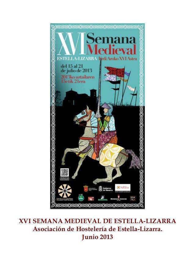 25 -- Estella  Lizarra  Ciudad  Medieval  Semana Medieval 2013  #NavarraNaturalmente