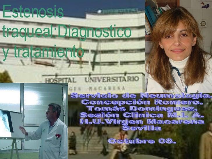 CASO CLÍNICO H. U. V. Macarena  Servicio de Neumología Concepción Romero Muñoz Tomás Domínguez Plata Octubre  08 Servicio ...