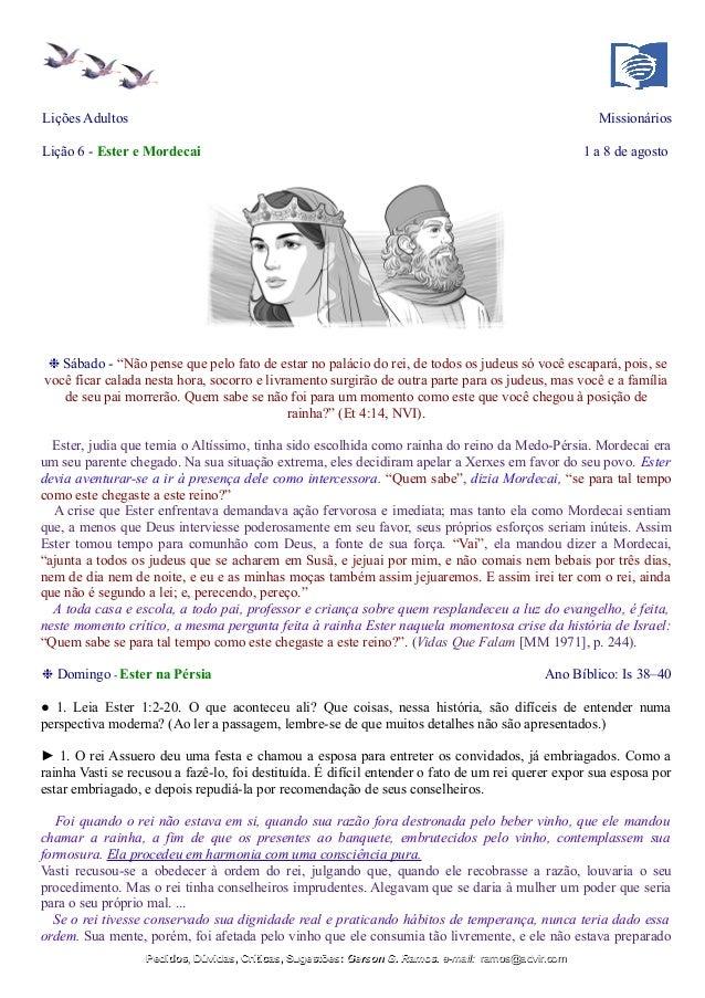 """Lições Adultos Missionários Lição 6 - Ester e Mordecai 1 a 8 de agosto ❉ Sábado - """"Não pense que pelo fato de estar no pal..."""