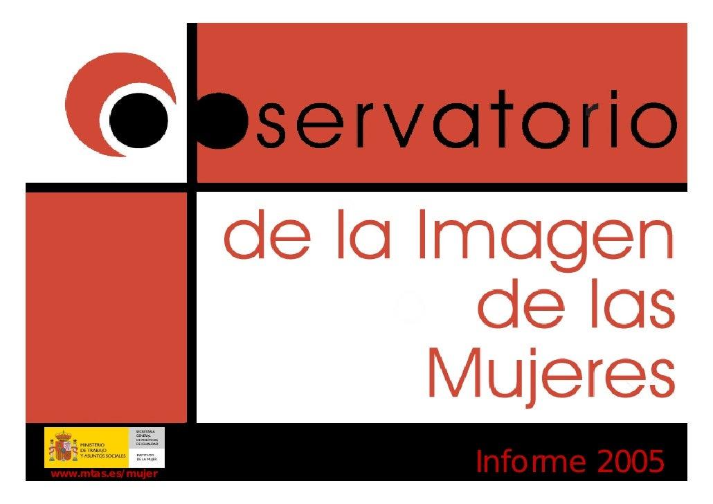 www.mtas.es/mujer   Informe 2005
