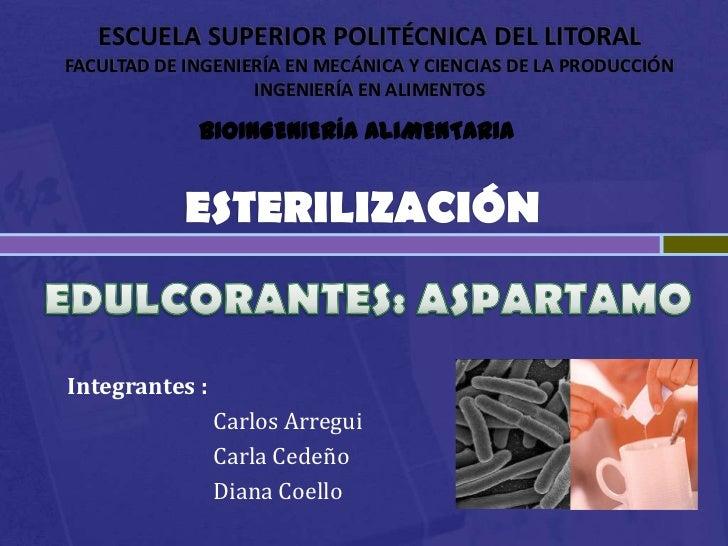 Esterilización y Aspartamo