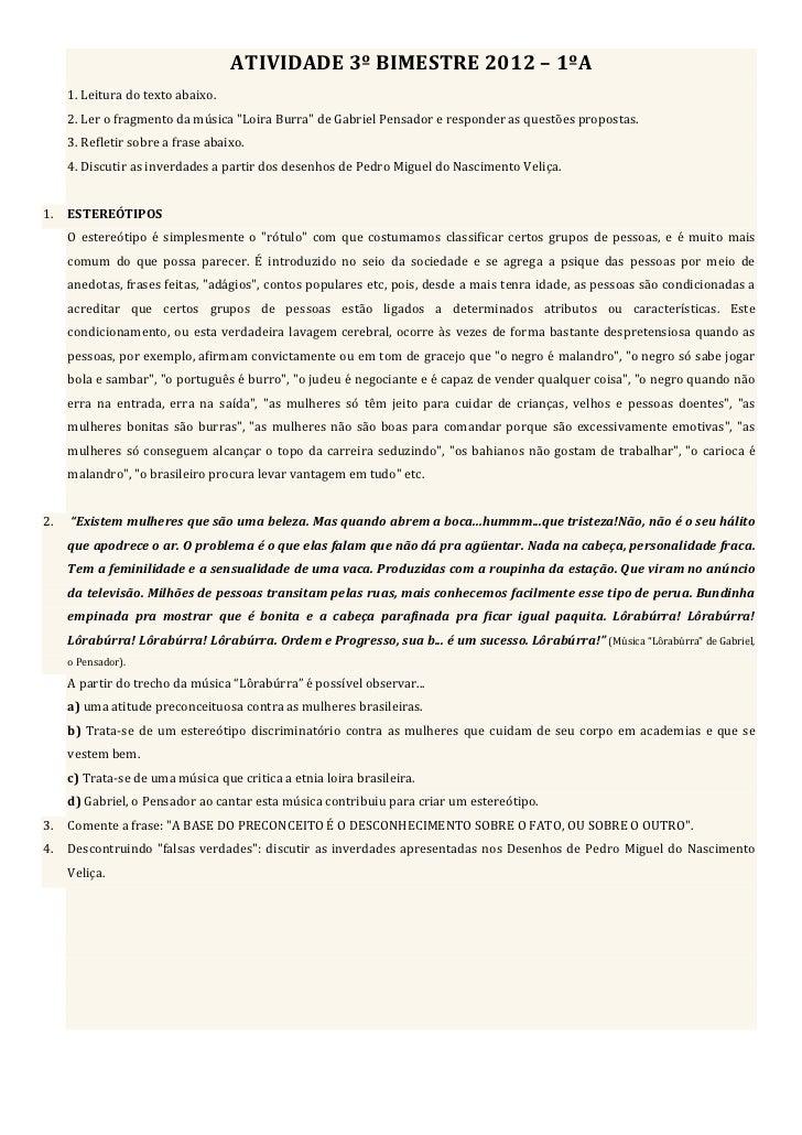 ATIVIDADE 3º BIMESTRE 2012 – 1ºA      1. Leitura do texto abaixo.      2. Ler o fragmento da...