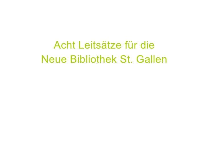 Acht Leitsätze für die Neue Bibliothek St. Gallen
