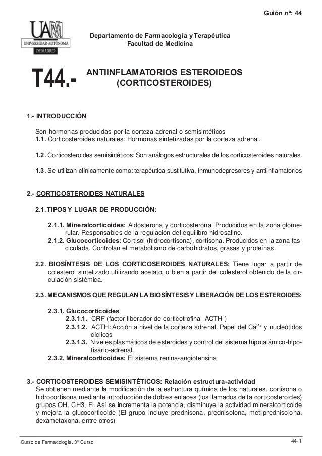 Guión nº: 44  Departamento de Farmacología y Terapéutica Facultad de Medicina  T44.-  ANTIINFLAMATORIOS ESTEROIDEOS (CORTI...
