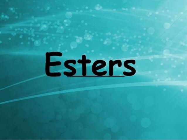 Esters, all properties