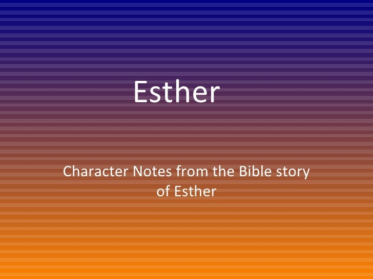 Esther 7th grade character notes