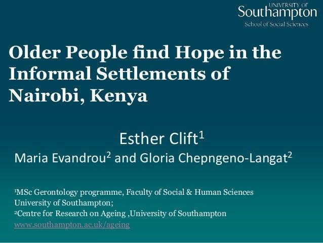 Esther Clift - Older People find hope in the informal settlements of Nairobi, Kenya