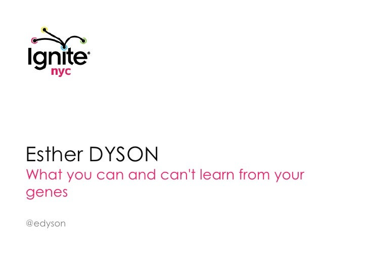 """ESTHER DYSON: """"What you can and can't learn from your genes"""""""