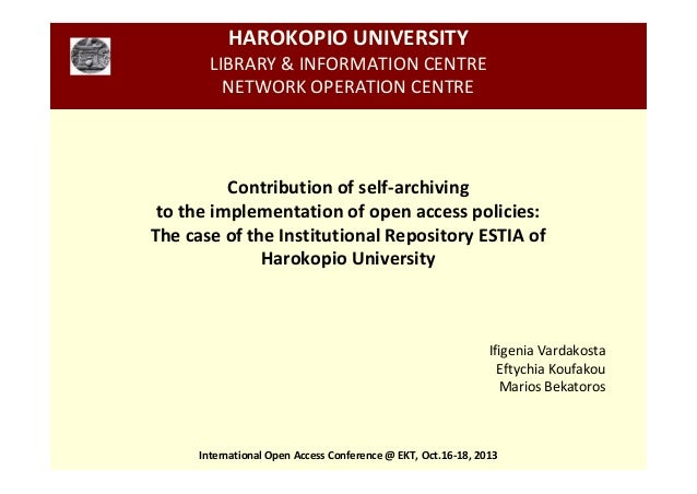 HAROKOPIO UNIVERSITY LIBRARY & INFORMATION CENTRE NETWORK OPERATION CENTRE  Contribution of self-archiving to the implemen...