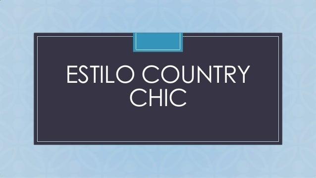 Estilo country chic - Estilo country chic ...