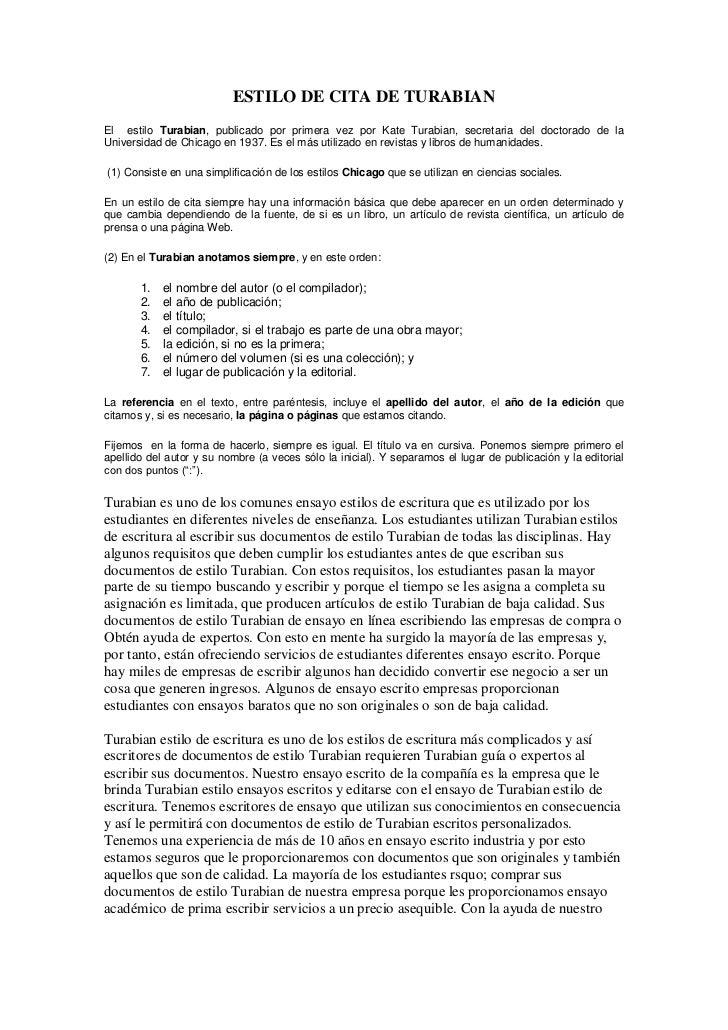 ESTILO DE CITA DE TURABIANEl estilo Turabian, publicado por primera vez por Kate Turabian, secretaria del doctorado de laU...