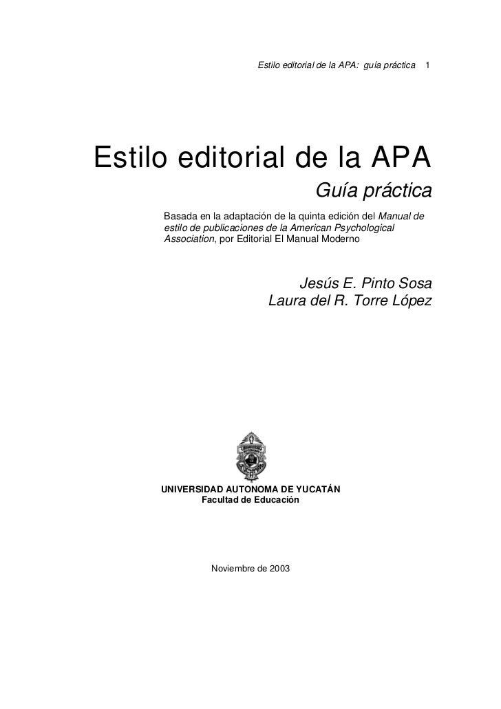 Estilo editorial de la APA: guía práctica   1Estilo editorial de la APA                                       Guía práctic...