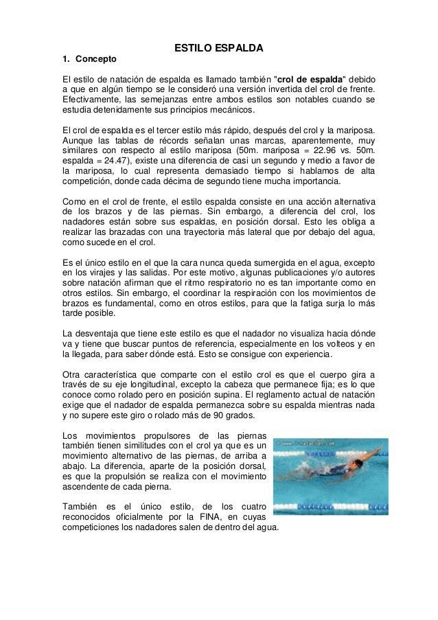 """ESTILO ESPALDA 1. Concepto El estilo de natación de espalda es llamado también """"crol de espalda"""" debido a que en algún tie..."""