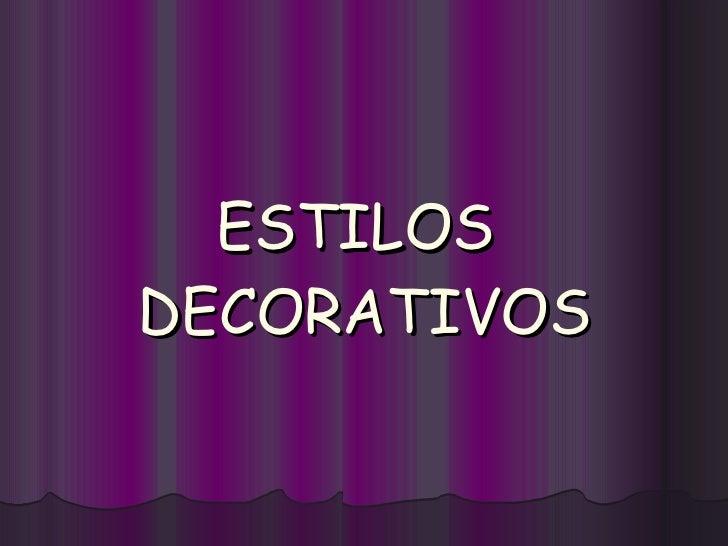 ESTILOS  DECORATIVOS