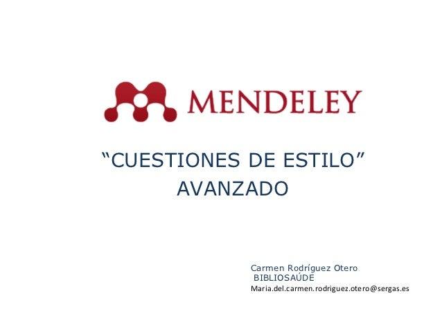 """""""CUESTIONES DE ESTILO""""      AVANZADO            Carmen Rodríguez Otero             BIBLIOSAÚDE            Maria.del.carmen..."""