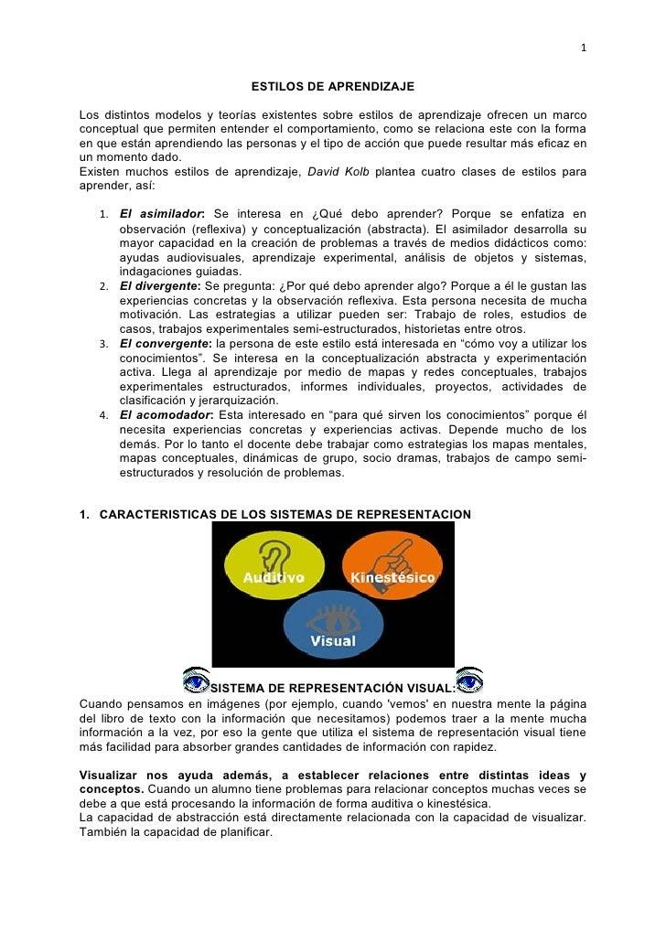 1                                  ESTILOS DE APRENDIZAJE  Los distintos modelos y teorías existentes sobre estilos de apr...
