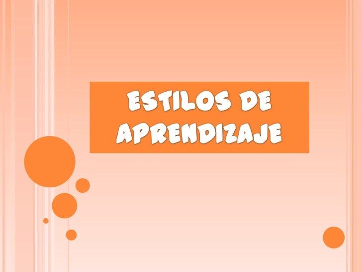 ESTILOS DE APRENDIZAJE<br />