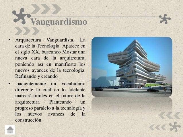 Estilos y tendencias del dise o arquitectonico for Caracteristicas del vanguardismo