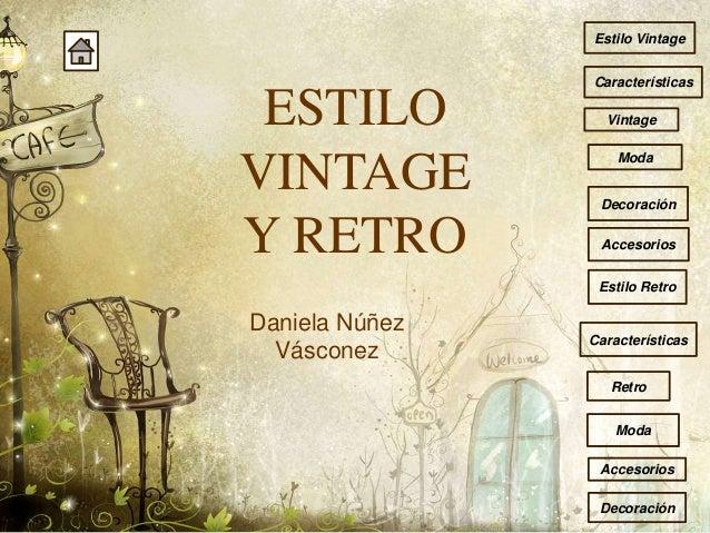 Estilo Vintage Decoracion Caracteristicas ~ Estilo vintage y retro