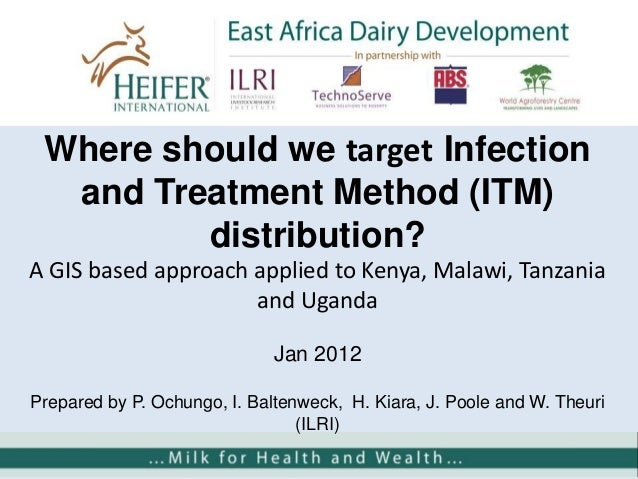 Where should we target Infection and Treatment Method (ITM) distribution? A GIS based approach applied to Kenya, Malawi, T...
