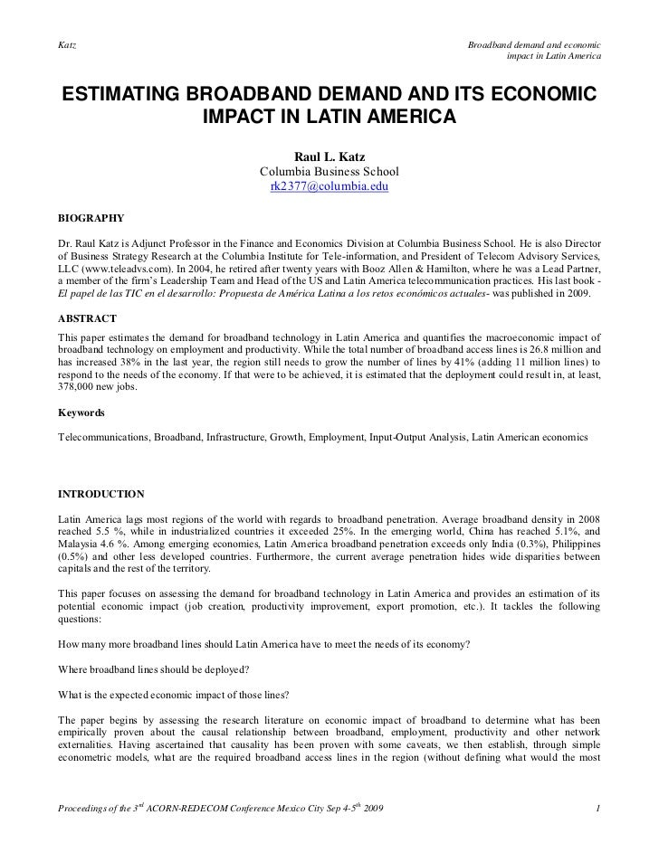 Estimating broadband demand and its economic impact in latin america   raul l. katz (2009)