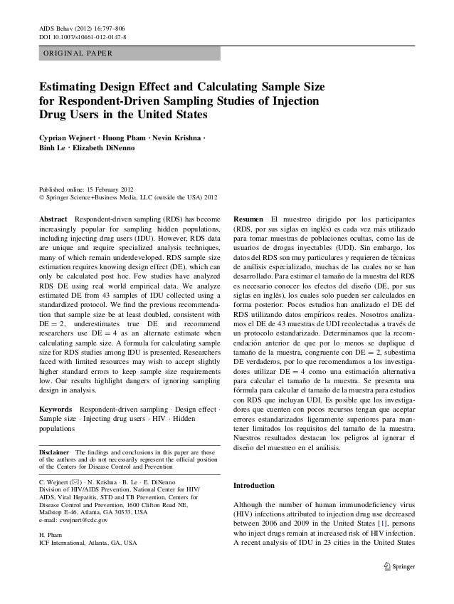 ORIGINAL PAPER Estimating Design Effect and Calculating Sample Size for Respondent-Driven Sampling Studies of Injection Dr...