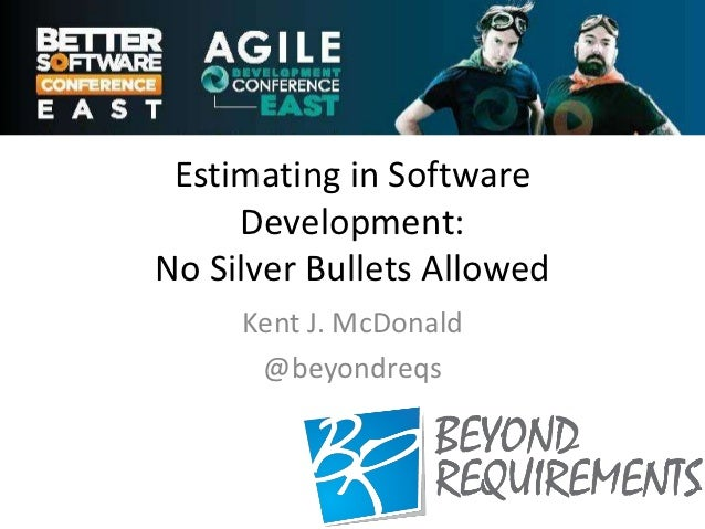 Estimating in Software Development: No Silver Bullets Allowed